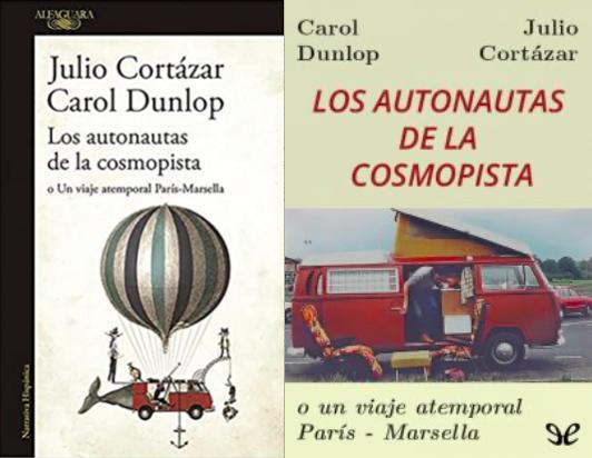 Los autonautas de la cosmopista – Julio Cortázar